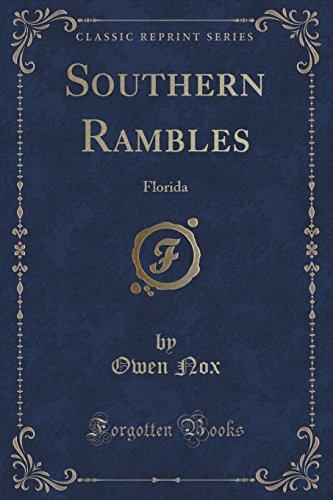 Southern Rambles: Florida (Classic Reprint)