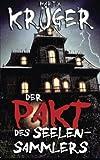 Der Pakt des Seelensammlers (German Edition)