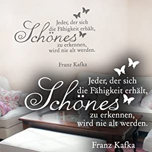 """Wandkings Wandtattoo """"Jeder, der sich die Fähigkeit erhält, Schönes zu erkennen, wird nie alt werden. (Franz Kafka)"""" 95 x 70 cm dunkelgrün - erhältlich in 33 Farben"""