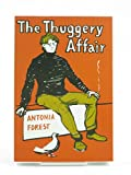The Thuggery Affair (190441768X) by Forest, Antonia
