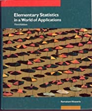 Elementary Statistics in a World of Applications by Ramakant Khazanie