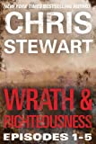 Wrath & Righteousness: Wrath & Righteousness: Episodes One to Five