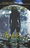 The Angelini: Syndelle's Possession