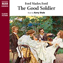 The Good Soldier | Livre audio Auteur(s) : Ford Madox Ford Narrateur(s) : Kerry Shale