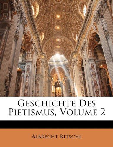 Geschichte Des Pietismus, Volume 2