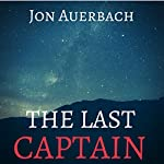 The Last Captain | Jon Auerbach