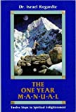 The one year manual (087728301X) by Regardie, Israel
