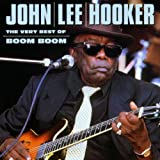 John Lee Hooker The Very Best of Boom Boom