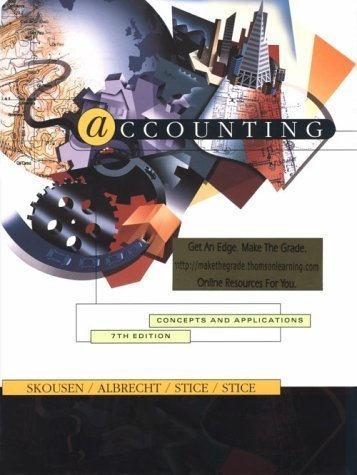 Accounting: Concepts and Applications 7th (seventh) edition by Skousen, K. Fred, Albrecht, W Steve, Stice, James D., Stice, published by South-Western Pub (1998) [Hardcover]