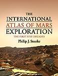 The International Atlas of Mars Explo...