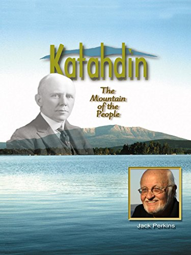 Katahdin, The Mountain of the People