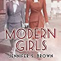 Modern Girls Audiobook by Jennifer S. Brown Narrated by Elizabeth Wiley