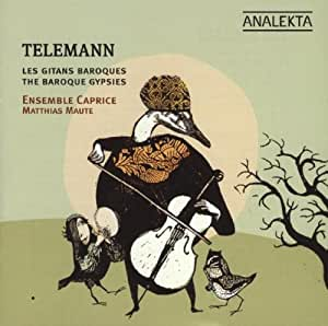 Telemann & the Baroque Gypsies