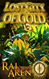 img - for Lost City of Gold (An Ancient Quest Mystery Book 1) book / textbook / text book