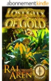 Lost City of Gold (An Ancient Quest Mystery Book 1) (English Edition)