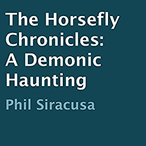 The Horsefly Chronicles Audiobook