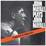 echange, troc John Mayall & Bluesbreakers - John Mayall Plays John Mayall
