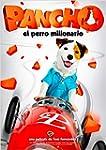 Pancho: El Perro Millonario [DVD]