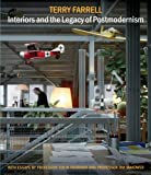 Terry Farrell: Interiors and the Legacy of Postmodernism