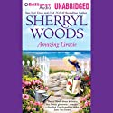 Amazing Gracie Audiobook by Sherryl Woods Narrated by Janet Metzger
