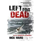 Left for Dead: The Untold Story of the Tragic 1979 Fastnet Raceby Nick Ward