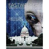 Fastwalkers ~ Dr. Steven M. Greer