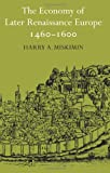 The Economy of Later Renaissance Europe 1460-1600 (0521292085) by Miskimin, Harry A.