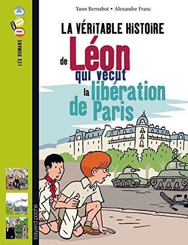 la-veritable-histoire-de-leon-qui-vecut-la-liberation-de-paris