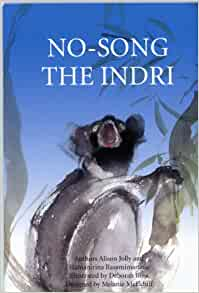 No-Song The Indri (The Ako Series, Madagascar Lemur Adventures) (The