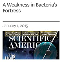 A Weakness in Bacteria's Fortress (       UNABRIDGED) by Carl Zimmer Narrated by Mark Moran