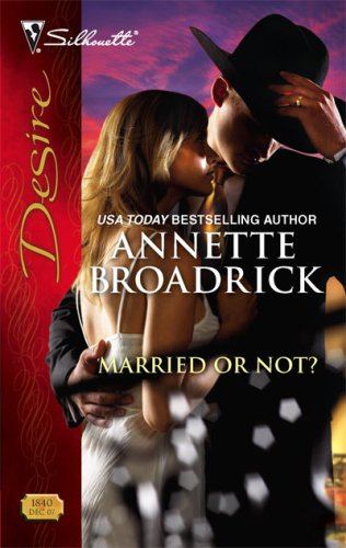 Image of Married Or Not? (Silhouette Desire)