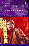On The List (Harlequin Intrigue No 791) (Club Undercover)