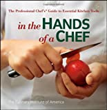 In the Hands of a Chef: The Professional Chef
