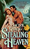 Stealing Heaven (0451406494) by Reding, Jaclyn