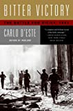 Bitter Victory: The Battle for Sicily, 1943 (0060576502) by D'Este, Carlo