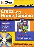 echange, troc Olivier Abou, Maxime Lebizay - Créez votre Home Cinéma, tome 13
