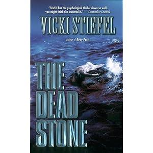 The Dead Stone - Vicki Stiefel