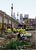 echange, troc Remo Camerota, Roger Gastman, Sonja Teri - Los Angeles graffiti