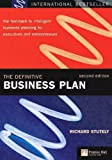 The Definitive Business Plan: The fast-track to intelligent business planning for executives and entrepreneurs (0273659219) by Richard Stutely