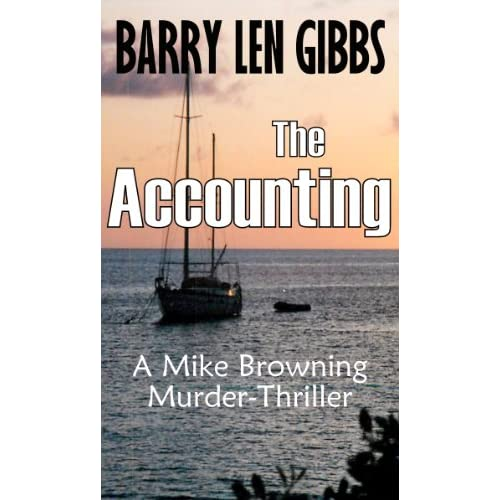 The Accounting (Mike Browning Thrillers) Barry Gibbs