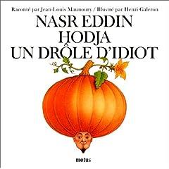Nasr Eddin Hodja, un drôle d'idiot