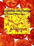 Becoming Vegetarian - One Woman's Experience