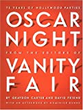 Oscar Night: 75 Years of Hollywood Parties