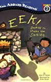 Eek! Stories to Make You Shriek (All Aboard Reading)