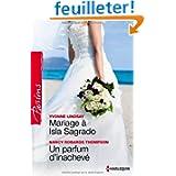 Mariage à Isla Sagrado - Un parfum d'inachevé