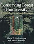 Conserving Forest Biodiversity: A Com...