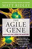 The Agile Gene: How Nature Turns on Nurture (0006394485) by Ridley, Matt