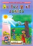 La Luz y El Sonido (Spanish Edition)