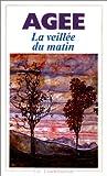 echange, troc James Agee, Gilles Lapouge - La veillée du matin