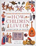 img - for How Children Lived A First Book of History book / textbook / text book